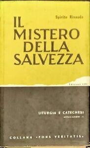 IL MISTERO DELLA SALVEZZA - SPIRITO RINAUDO - LDC 1965