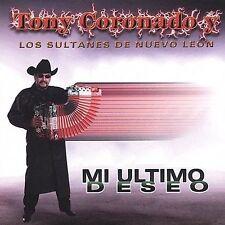 Tony Coronado y Los Sultanes de Nuevo Leon Mi Ultimo deseo CD New Nuevo