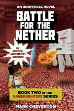 Battle for the Nether: Book Two in the Gameknight999 Series: An Unofficial Minec