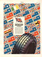 1937 large advert : dunlop tyres .throughout the empire
