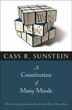 A Constitution of Many Minds: Why the Founding Document Doesn't Mean What It Mea