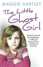 The Little Ghost Girl by Maggie Hartley - Large Paperback 20% Bulk Book Discount