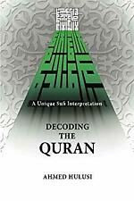 Decoding the Quran by Hulusi, Ahmed