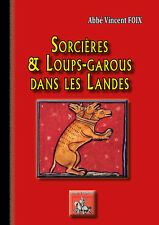 Sorcières et loups-garous dans les Landes (abbé Vincent Foix)