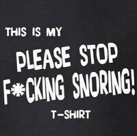 This Is My Please Stop F*cking Snoring T-Shirt Funny Snore Top by My Cup Of Tee