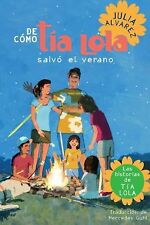 De como tia Lola salvo el verano (The Tia Lola Stories) (Spanish Editi-ExLibrary
