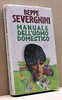 MANUALE DELL'UOMO DOMESTICO - B. Severgnini [Libro]