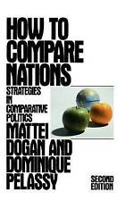 How to Compare Nations: Strategies in Comparative Politics-ExLibrary