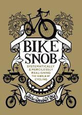 Bike Snob,Eben Weiss