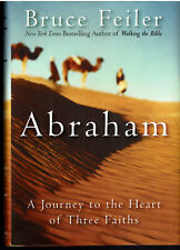 Abraham : A Journey to Heart of Three Faiths - Bruce Feiler 2002 HCDJ NEW 1st ED