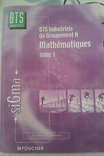 sigma BTS industriel mathematique tome 1 Foucher