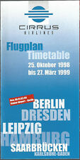 Cirrus Airlines system timetable 10/25/98 [6081] Buy 2 get 1 free