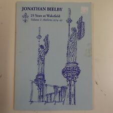 JONATHON BIELBY 25 years at wakefield vol 1 , anthems , voice / organ , signed