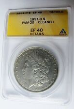 1891 O MORGAN DOLLAR VAM 20 ANACS XF40 NET Near Shifted Date Die Clash Rev M