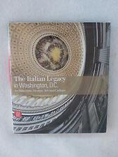 Molinari & Canepari The Italian Legacy In Washington, D.C. Skira 2007