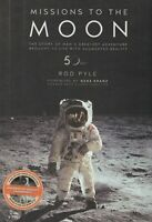 Missions to the Moon (50th Anniversary) by Rod Pyle (2018) NASA Project Apollo