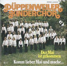 """7"""" DÜPPENWEILER KINDERCHOR - Der Mai ist gekommen / Komm lieber Mai NEU"""