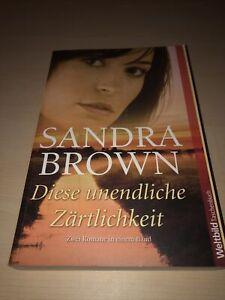 Sandra Brown Diese Unendliche Zärtlichkeit