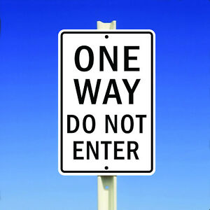One Way Do Not Enter Street Traffic  Aluminum Metal 8x12 Sign