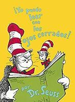Yo Puedo Leer Con Los Ojos Cerrados (I Can Read With My Eyes Shut) (Turtleback S
