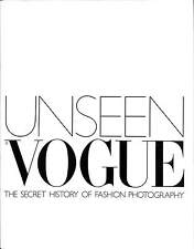 Unseen Vogue: The Secret of Fashion Photography