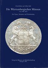 U. Klein, A. Raff: Die Württembergischen Münzen von 1798 - 1873