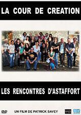DVD La cour de création : les rencontres d'Astaffort