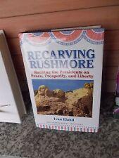 Recarving Rushmore, by Ivan Eland, ein Buch auf Englisch