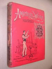 AMATEUR WORK ILLUSTRATED. 1893. VOLUME lll. WOOD & METAL WORK, CRAFTS etc.