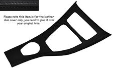 BLACK STITCH CENTRE CONSOLE TRIM SKIN COVER FITS BMW E90 E91 E92 06-10 IDRIVE