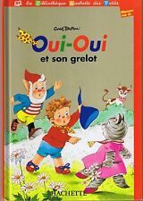 Oui-Oui et Son Grelot  * ALBUM rigide * Enid BLYTON * Hachette *  French Book