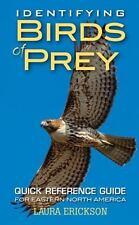 IDENTIFYING BIRDS OF PREY - ERICKSON, LAURA - NEW PAPERBACK BOOK