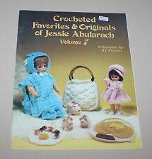Crocheted Favorites & Originals Jessie Abularach Volume 7 1983