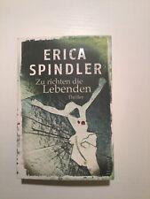 Zu richten die Lebenden von Erica Spindler (2015, Taschenbuch) Thriller gebrauch