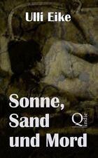 Sonne, Sand und Mord : Der Dritte Fall Für Caro und Nessie by Ulli Eike.