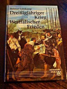 "Helmut Lahrkamp ""Dreißigjähriger Krieg - Westfälischer Frieden"" geb.Ausgabe 1997"