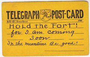 TELEGRAM / TELEGRAPH POSTCARD - Hold The Fort - 1907 United States used