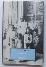 49673 Gianni Oliva - I Savoia - Il Giornale - Biblioteca Storica 1998 I ed.