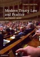 Modern Treaty Law and Practice, Paperback by Aust, Anthony, Brand New, Free s...
