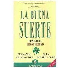 La Buena Suerte: Claves de la Prosperidad (Spanish Edition)-ExLibrary