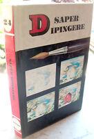 1967 MANUALE DEL DISEGNATORE 'SAPER DIPINGERE' DI HENRY GASSER