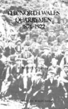 North Wales Quarrymen (University of Wales Press - Studies in Welsh-ExLibrary