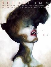 Spectrum 18 : The Best in Contemporary Fantastic Art (2011 Paperback) NEW SIGNED