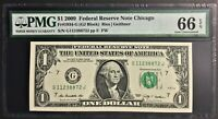 """2009 US $1 """"Chicago"""" Federal Reserve Note  - PMG graded Gem UNC 66 EPQ  #36315"""