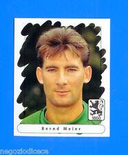 FUSSBALL BUNDESLIGA 1995-96 Figurina Sticker n. 147 - MEIER -1860 MUNCHEN-New