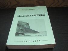 Mgr Gérard-Paulin SCOLARDI: Et...Ils me firent russe. Souvenirs