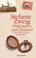 Nirgendwo war Heimat von Stefanie Zweig (2012, Gebundene Ausgabe)