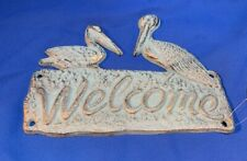 "Cast Iron Pelican Welcome Wall Plaque 7 1/2"" wide Nautical Decor 021-52430"