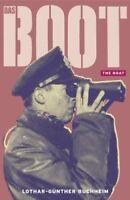 Das Boot: The Boat By Lothar-Günther Buchheim