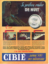 PUBLICITE ADVERTISING 0314   1953    CIBIE   projecteurs  SAPHIR 500 & anti-brou